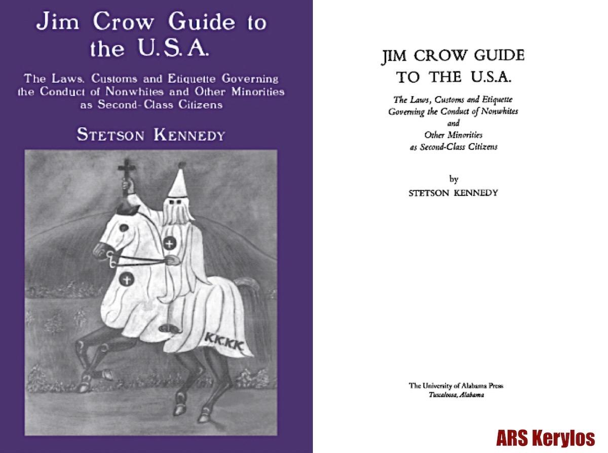 «Путеводитель по США Джима Кроу», автор Стетсон Кеннеди